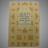 Quilts Their History and How to Make Them by Marie Webster, 1928 edition