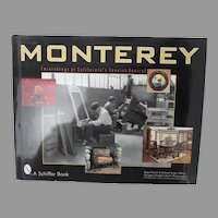 Monterey: Furnishings of California's Spanish Revival ed. by Renick and Trotter, signed 1st ed.
