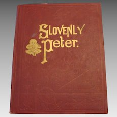 """Rare Edition """" Slovenly Peter """" by Heinrich Hoffmann  1910"""