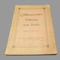 1906 : Masquerades , Tableaux & Drills
