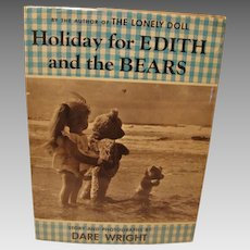 """1958: Signed,First Edition of """" Holiday For Edith and the Bears"""" by Dare Wright"""