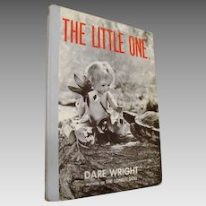"First Edition: "" The Little One "" by Dare Wright"