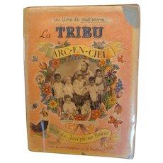 "Signed First Edtion, "" La Tribu Arc-En- Ciel "" by Josephine Baker"