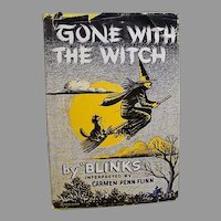 """1958:  Signed First Edition, """" Gone With The Witch """" by Blinks & Carmen Flinn"""