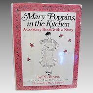 "First Edition : "" Mary Poppins in the Kitchen "" By P.L. Travers & Mary Shepard"