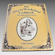 "First Edition : "" The Alice in Wonderland Cookbook "" by John Fisher"
