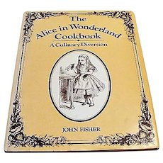 """First Edition : """" The Alice in Wonderland Cookbook """" by John Fisher"""