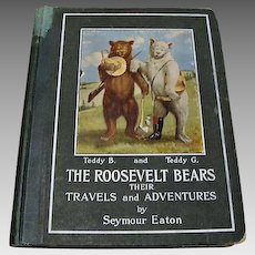 """First Edition, """" The Roosevelt Bears """" by Seymour Eaton"""