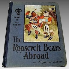 "1908 : "" The Roosevelt Bears Abroad "" by Seymour Eaton"
