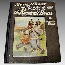 """1907 Edition: """" More About The Roosevelt Bears """" by Seymour Eaton"""