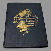 "First Edition : "" Royal Children of English History "" by E. Nesbit & Illusrrated by Francis Brundage"