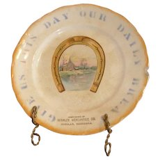 "8.5"" advertising plate. Give Us This Day Our Daily Bread Deshler Mercantile Co. Nebraska"