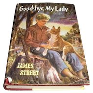 1954 first special edition exclusively for the People's Book Club. Good-Bye, My Lady by James Street