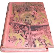 Indian Horrors or Massacres by the Red Men by Henry Davenport Northrop 1891