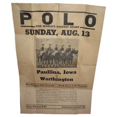 POLO the World's Fastest Sport paper poster advertising bill.  Worthington Minnesota vs Paullina Iowa at polo grounds North Shore Lake Okabena