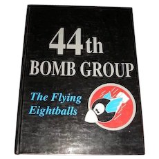 44th Bomb Group The Flying Eightballs.  1997 hardbound edition with dust cover jacket. Turner Publications