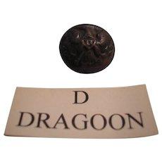 """Civil war era """"D"""" Dragoon dug uniform coat button."""