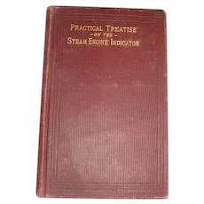 1902 Hawkin's Indicator Catechism ~ Practical Treatise on the Steam Engine Indicator