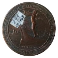 """Panama Pacific International Exposition 1915 San Francisco copper clad commemorative coin. """"For Montana Exposition Fund"""" """"Oro Plata"""""""