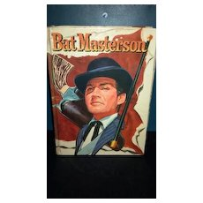 1960 Bat Masterson hardback book.  ZIV TV edition. No dust cover.