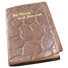 By Wood & Stream Miniature Book - 1931 - Charming!