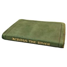 Miniature Book - Across the River: Scriptural Views of the Heavenly Home