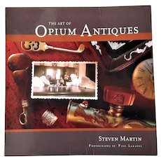 REDUCED! Rare Book: The Art of Opium Antiques / Steven Martin.
