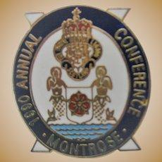 c1990 MONTROSE Royal British Legion Badge