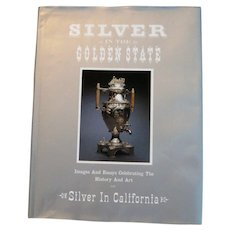 "Vintage California ""Silver in the Golden State"" Book"