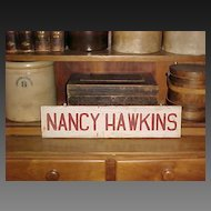 Old Vintage Wooden Sign 'Nancy Hawkins' - Red and White Paint