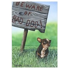 "Original Watercolor Painting by Listed Artist, Rachelle Siegrist-""Bad Dog"""