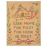 Seek Home,  American Needlework Sampler, Circa 1940s
