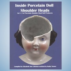 Book Inside Porcelain Doll Shoulder Heads by Coleman and Turner