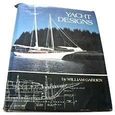 Book Yacht Designs William Gardner Hardcover with DJ