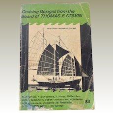 Cruising Designs from the Board of Thomas E. Colvin - Boats