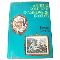 Antique Gold and Enamelware in Color 1971 Howard Ricketts