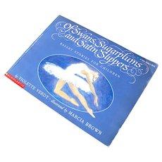 Of Swans Sugarplums and Satin Flippers Ballet Book Children