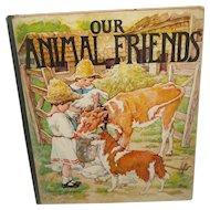 "Vintage Children's book ""Our Animal Friends"" 1927"
