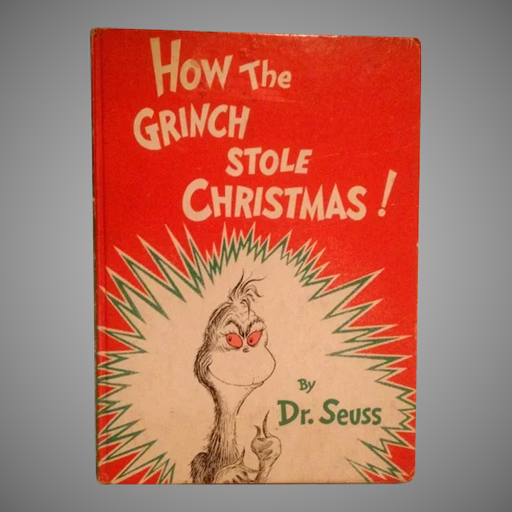 How The Grinch Stole Christmas Book Cover.How The Grinch Stole Christmas By Dr Seuss 1957 Random House First Edition