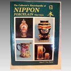 The Encyclopedia of Nippon Porcelain Third Series by: Joan F. Van Patten 1986