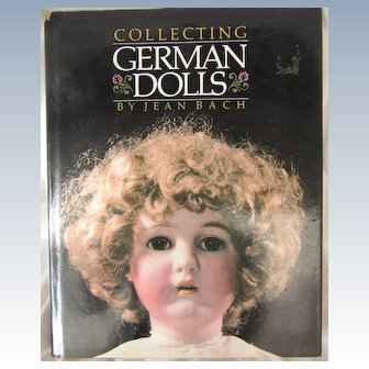 "Book ""Collecting German Dolls"" Hardcover by Bach"