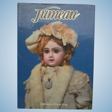 Hardcover Jumeau, King of Doll Makers Book by King