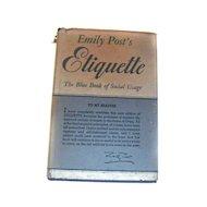 Emily POST'S Etiquette Book Revised 1947 Post War FABULOUS