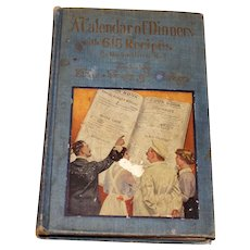 1915 A 'Calendar of Dinners' Cookbook Story of CRISCO Book Delightful!