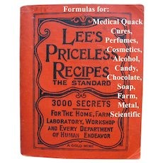 Antique Book Lees Priceless Recipes Cosmetics Perfume Coffee Chocolate Animal Household Scientific Formulations Cook Book