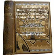Antique Gems of Deportment Book Etiquette Manners Dress Fashion Toilet Beauty Home Marriage Wedding Perfume Language of Flowers