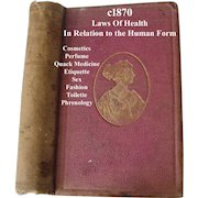 Antique Laws of Health Book in Relation to the Human Form c1870 Napheys Etiquette Toilette Cosmetics Sex