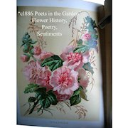c1886 Poets in the Garden Antique Book Horticulture Gardening Botanical Herb Flower Illustrated Chromolithographs Rose Dahlia Lily Geranium Hollyhock Jasmine Language Poetry of Flowers May Crommelin