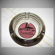 Sahara Las Vegas, Nevada Guest Room Ashtray - b38