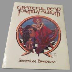 Grateful Dead Family Album By Jerilyn Lee Brandelius - b291